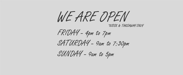 We are open this weekend